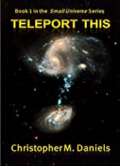 In Teleport This, Simon and Gilbert, two terrestrial physicists, leave Earth and stumble into and across a larger universe, trying desperately to find their way back to Earth in one piece while possibly purchasing a working lightsaber or two ...