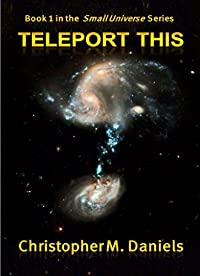 Teleport This by Christopher M. Daniels ebook deal