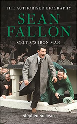 Book Sean Fallon: Celtic's Iron Man