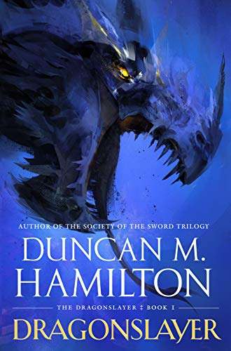 Dragonslayer by Duncan M Hamilton