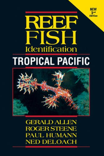 Reef Fish Identification Tropical Pacific 2nd Edition
