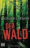 Der Wald: Roman