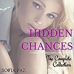 Hidden Chances: The Complete Collection | Sofia Paz