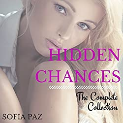 Hidden Chances: The Complete Collection