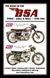 Book of the Bsa Twins - All 500cc and 650cc Models 1948-1962, , 1588500977