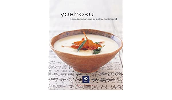 Yoshoku: Comida japonesa al estilo occidental (Sabores Siglo XXI) (Spanish Edition) (Spanish) Translation Edition