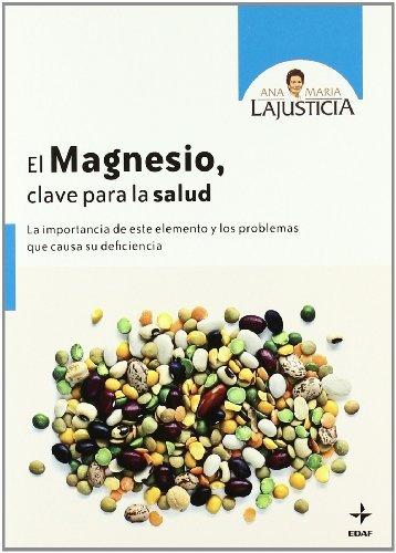 EL MAGNESIO, CLAVE PARA LA SALUD (Plus Vitae) (Spanish Edition) by
