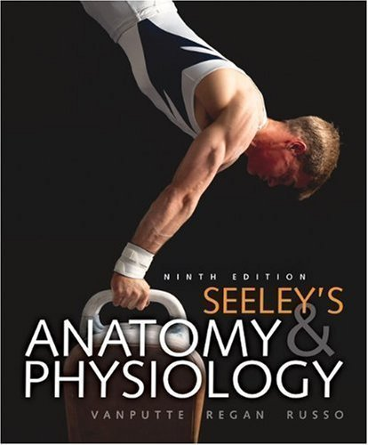 Seeley's Anatomy & Physiology with Connect Plus Access Card 9th (ninth) Edition by VanPutte, Cinnamon, Regan, Jennifer, Russo, Andrew (2010 Calendar Card)