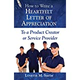 How to Write a Heartfelt Letter of Appreciation to a Product Creator or Service Provider