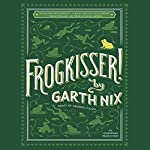 Frogkisser! | Garth Nix