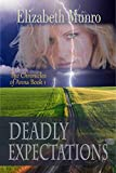Deadly Expectations (The Chronicles of Anna Book 1)