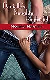 Danielle's Naughty Boyfriend: An F/m Spanking Story (Danielle and Cole)