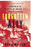 Book cover for Forgotten Ally: China's World War II, 1937-1945