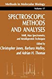 img - for Spectroscopic Methods and Analyses: NMR, Mass Spectrometry, and Metalloprotein Techniques (Methods in Molecular Biology) book / textbook / text book