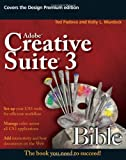 Adobe Creative Suite 3 Bible, Ted Padova and Kelly L. Murdock, 0470130679
