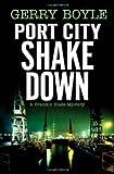 Port City Shakedown, Gerry Boyle, 0892727950