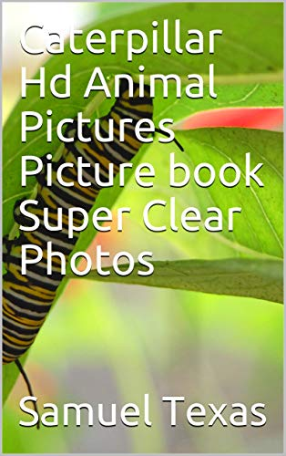 (Caterpillar Hd Animal Pictures Picture book Super Clear)
