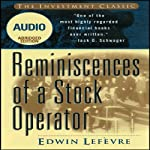 Reminiscences of a Stock Operator (Wiley Trading Audio) | Edwin Lefevre