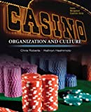 Casinos: Organization and Culture