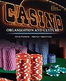 Casinos: Organization and Culture