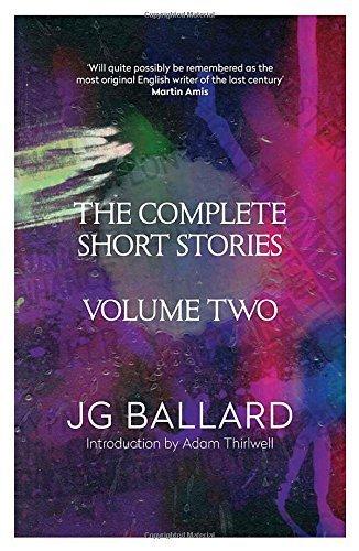 The Complete Short Stories: v. 2 by J. G. Ballard (2014-08-28)