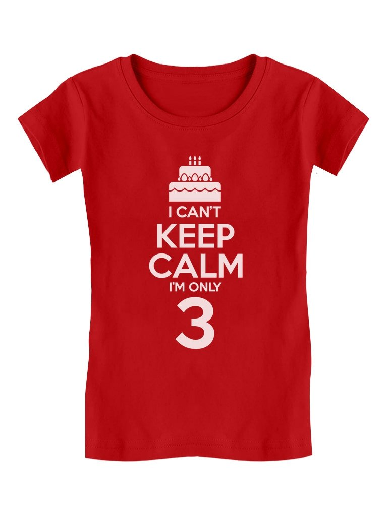 Birthday Cake – I Can't Keep Calm I'm 3 Cute Toddler/Kids Girls' Fitted T-Shirt
