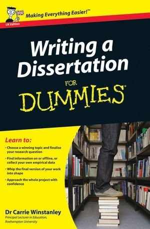 Writing a Dissertation For Dummies [Paperback] [2012] (Author) Carrie Winstanley