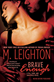 "Brave Enough (""Tall, Dark, and Dangerous"")"