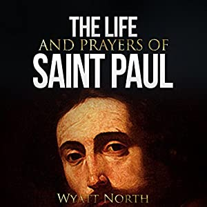 The Life and Prayers of Saint Paul Audiobook