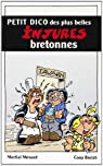 Petit dico des plus belles injures bretonnes par Menard
