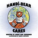 Handi-Bear Cares, Cathy May Cavanagh, 1449094678