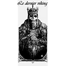Le dernier viking (French Edition)