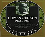 Herman Chittison: The Chronological Classics, 1944-1945
