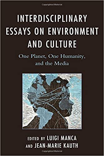 com interdisciplinary essays on environment and culture com interdisciplinary essays on environment and culture one planet one humanity and the media ecocritical theory and practice 9781498528900
