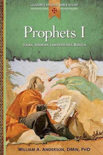 Download Prophets I: Isaiah, Jeremiah, Lamentations, Baruch