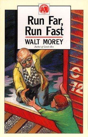 Run Far, Run Fast (Walt Morey Adventure Library) by Walt Morey (1989-12-03) (Run Far Run Fast)