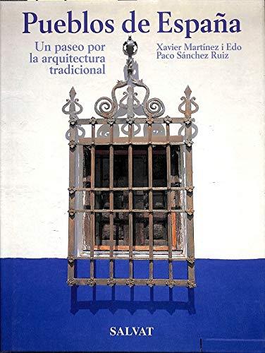 Pueblos de España : un paseo por la arquitectura tradicional ...