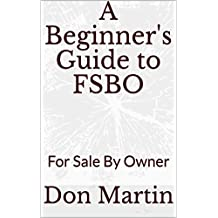 A Beginner's Guide to FSBO: For Sale By Owner