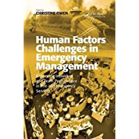 Human Factors Challenges in Emergency Management: Enhancing Individual and Team Performance in Fire and Emergency Services