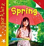 Spring (Sparklers: Seasons)
