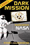 DARK MISSION: The Secret History of NASA by Richard C. Hoagland (15-Nov-2007) Paperback
