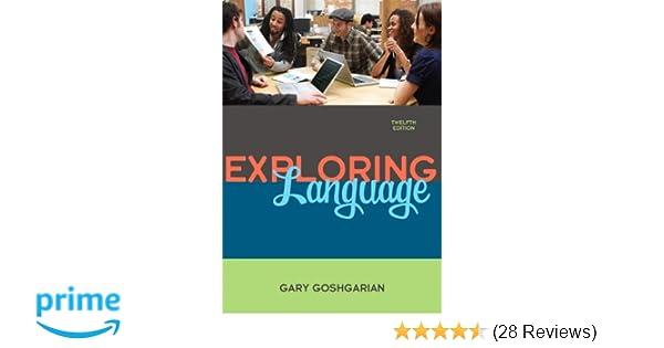 Amazon exploring language 12th edition 9780205672660 gary amazon exploring language 12th edition 9780205672660 gary j goshgarian books fandeluxe Choice Image
