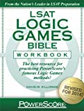 LSAT Logic Games Bible Workbook, Dave M. Killoran, 0991299213