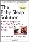 The Baby Sleep Solution, Suzy Giordano and Lisa Abidin, 0399532919