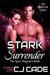 Stark Surrender; the Space Magnate's Bride (The LodeStar Series Book 4)