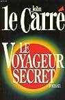 Le voyageur secret par Le Carré