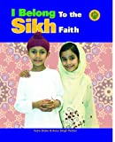 I Belong to the Sikh Faith, Katie Dicker and Amar Singh Perihar, 1435830369