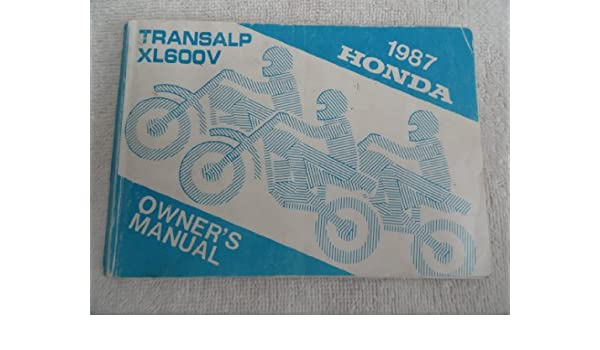 1987 Honda Transalp Motorcycle Owners Manual XL600V XL 600 V ...