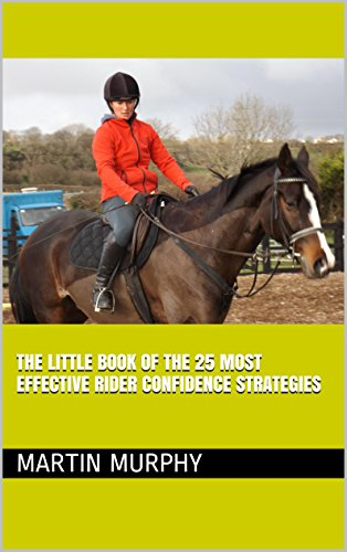 The little book of the 25 most effective rider confidence strategies
