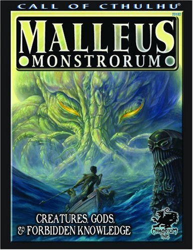 Read Online Malleus Monstrorum: Creatures, Gods, & Forbidden Knowledge (Call of Cthulhu Horror Roleplaying) (Call of Cthulhu Roleplaying Game) pdf